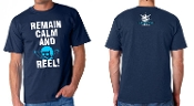 Remain Calm and Reel T-Shirts